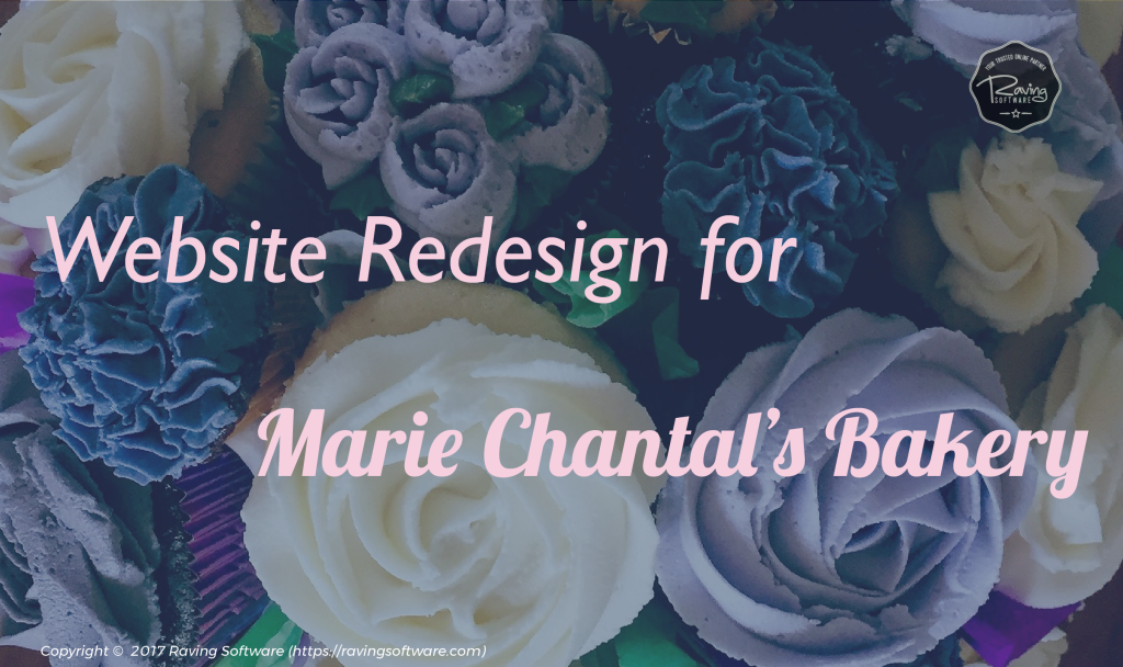 Raving Software redesigned Marie Chantal's Bakery's Website
