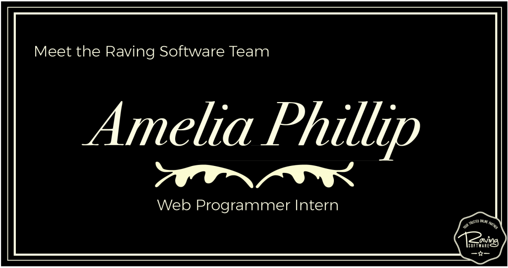Welcome our new web programmer intern Amelia Phillip!