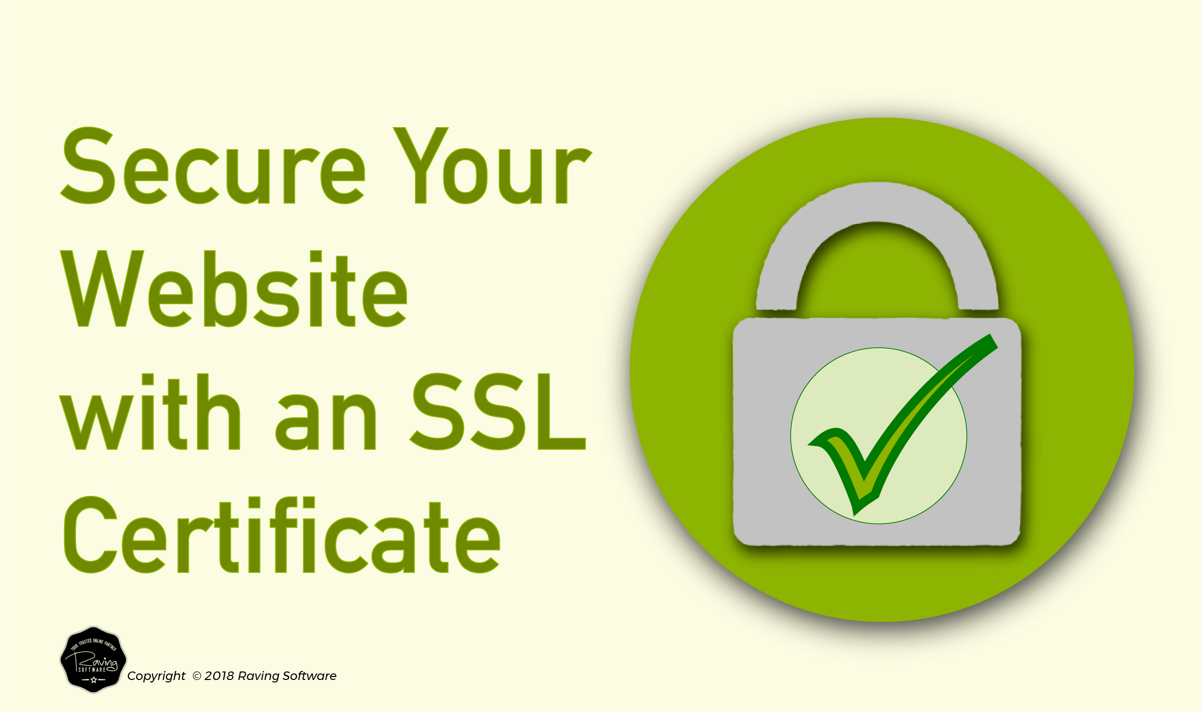 You need an SSL Certificate for you website