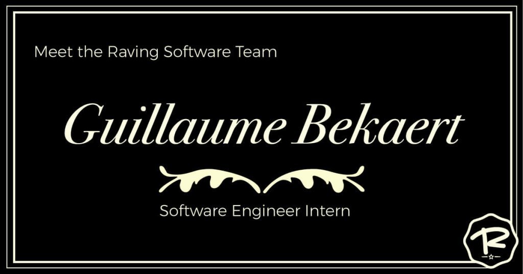 Meet Guillaume Bekaert, our software engineer intern.