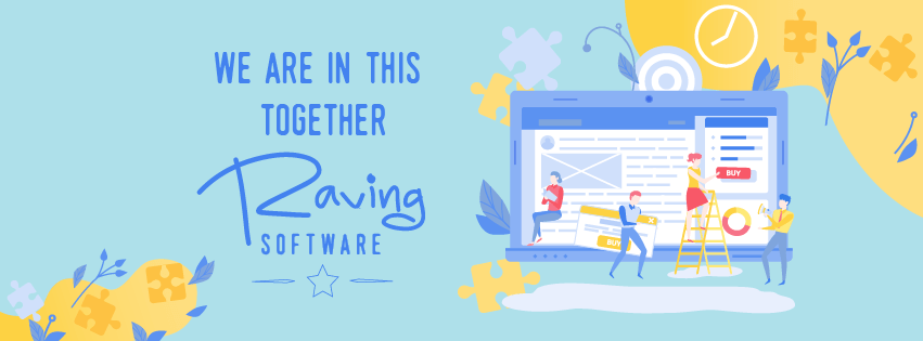 Raving Software We Are In This Together